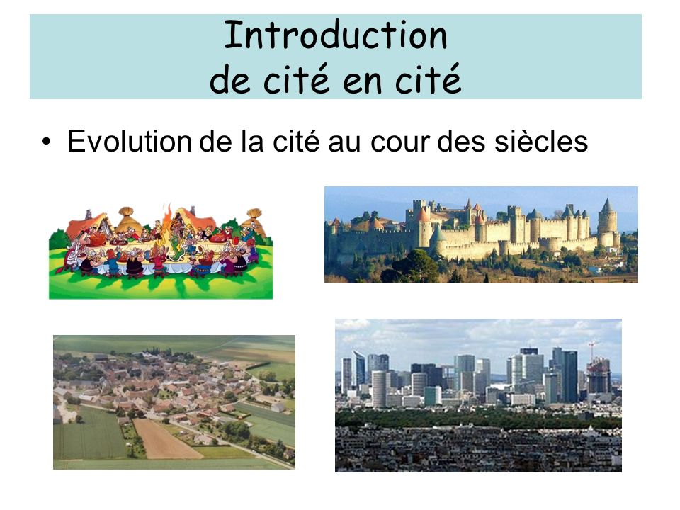 Introduction de cité en cité