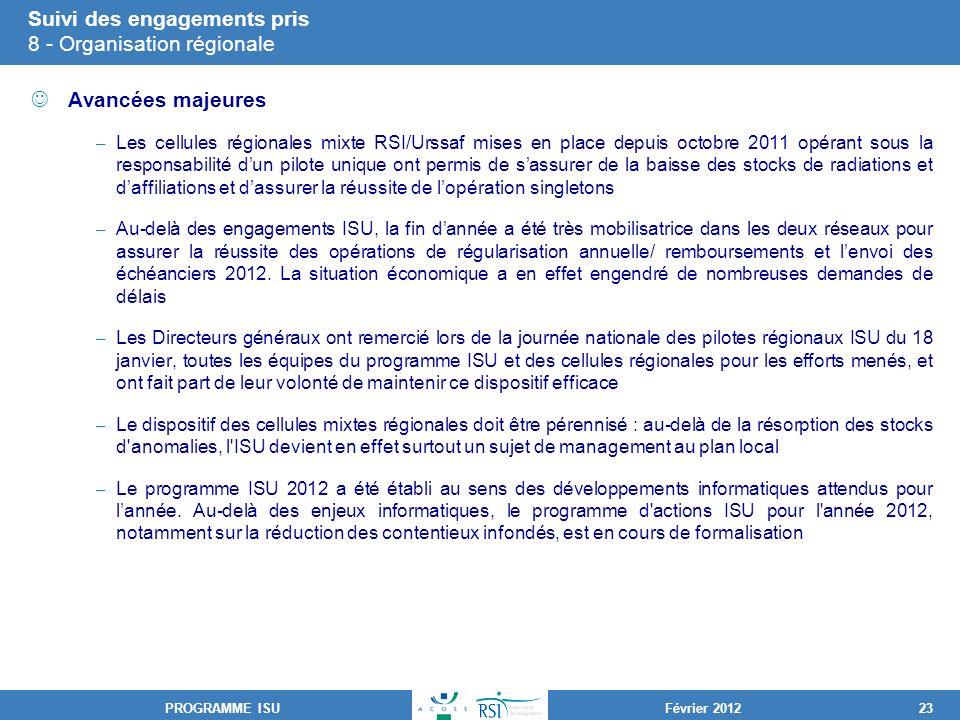 Suivi des engagements pris 8 - Organisation régionale