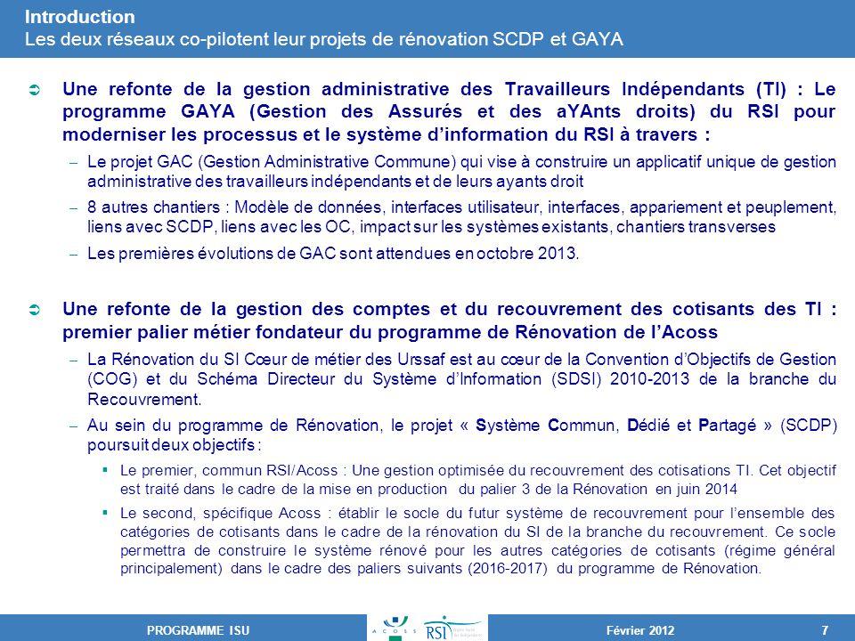 Introduction Les deux réseaux co-pilotent leur projets de rénovation SCDP et GAYA