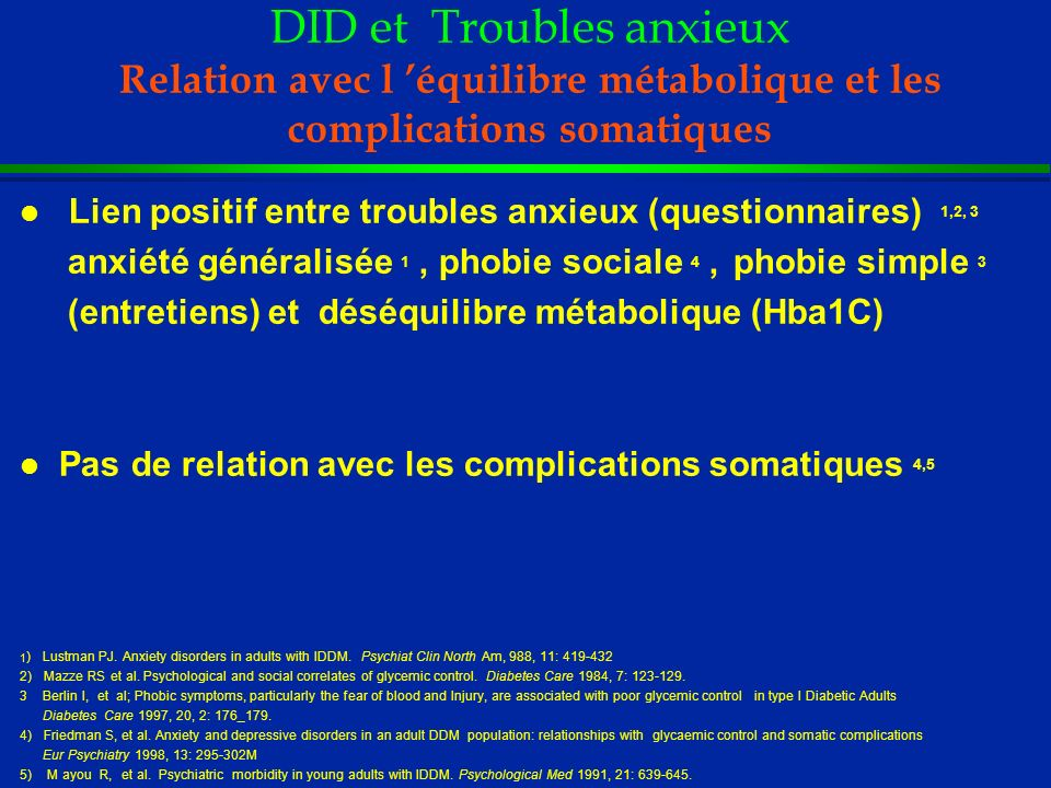 DID et Troubles anxieux Relation avec l 'équilibre métabolique et les complications somatiques