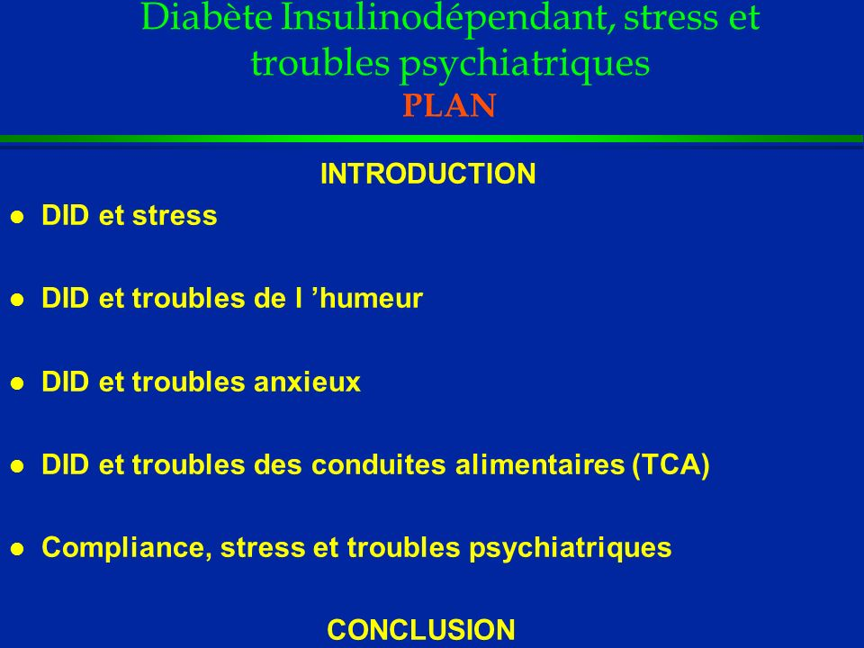 Diabète Insulinodépendant, stress et troubles psychiatriques PLAN