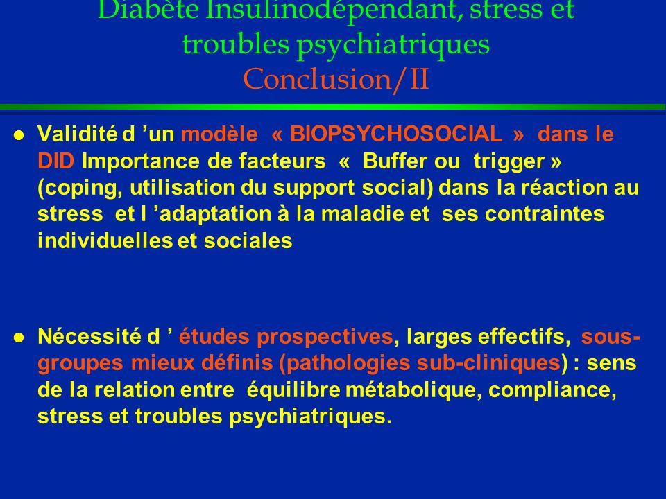 Diabète Insulinodépendant, stress et troubles psychiatriques Conclusion/II