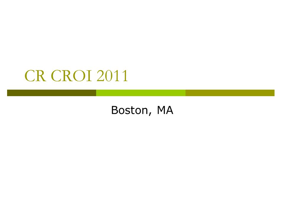 CR CROI 2011 Boston, MA