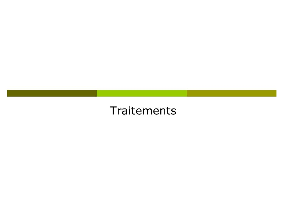 Traitements