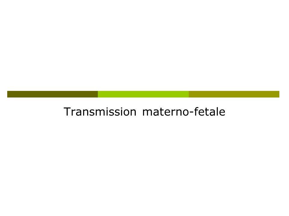 Transmission materno-fetale