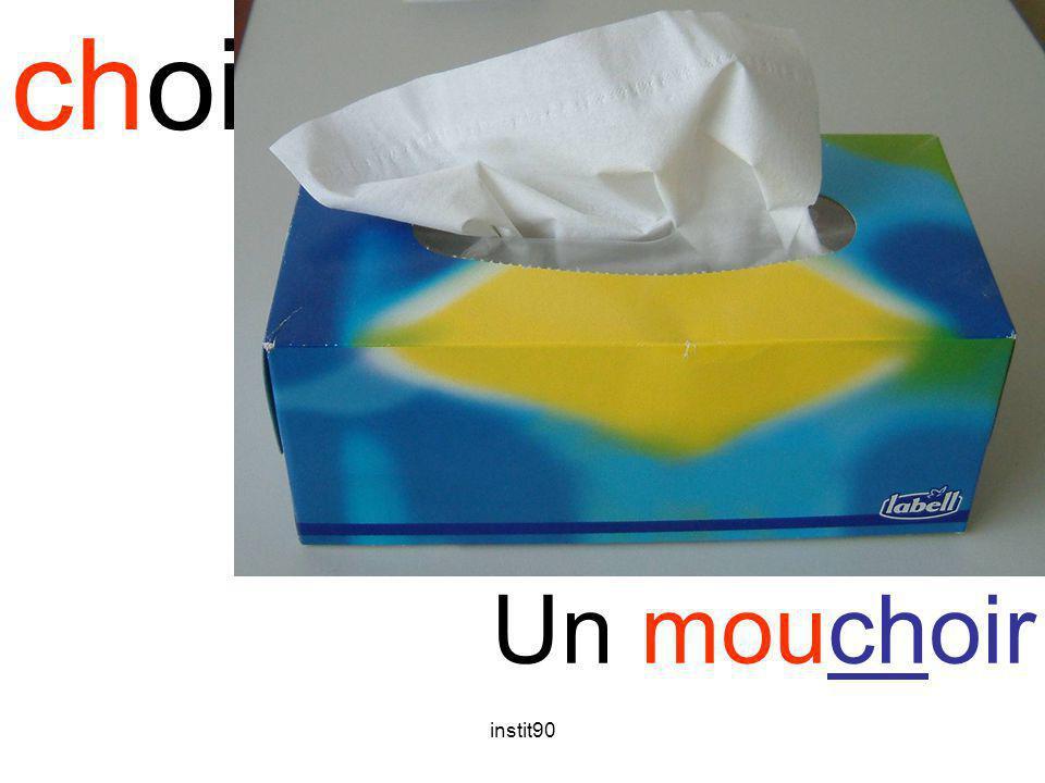 choi mouchoir Un mouchoir instit90