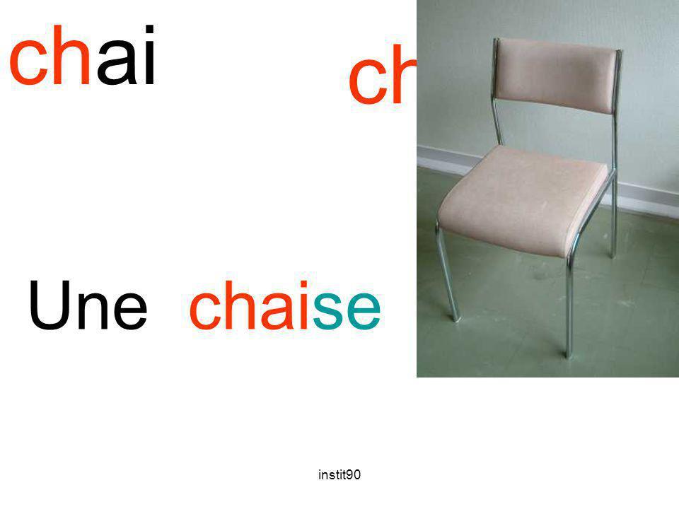 chai chaise Une chaise instit90