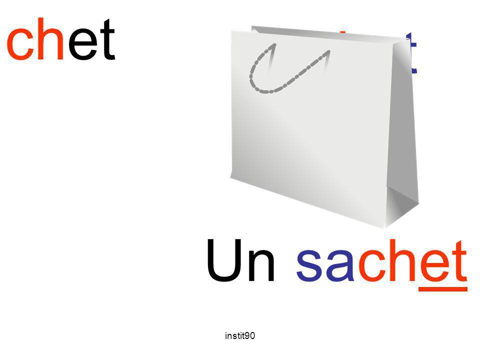 chet sachet Un sachet instit90
