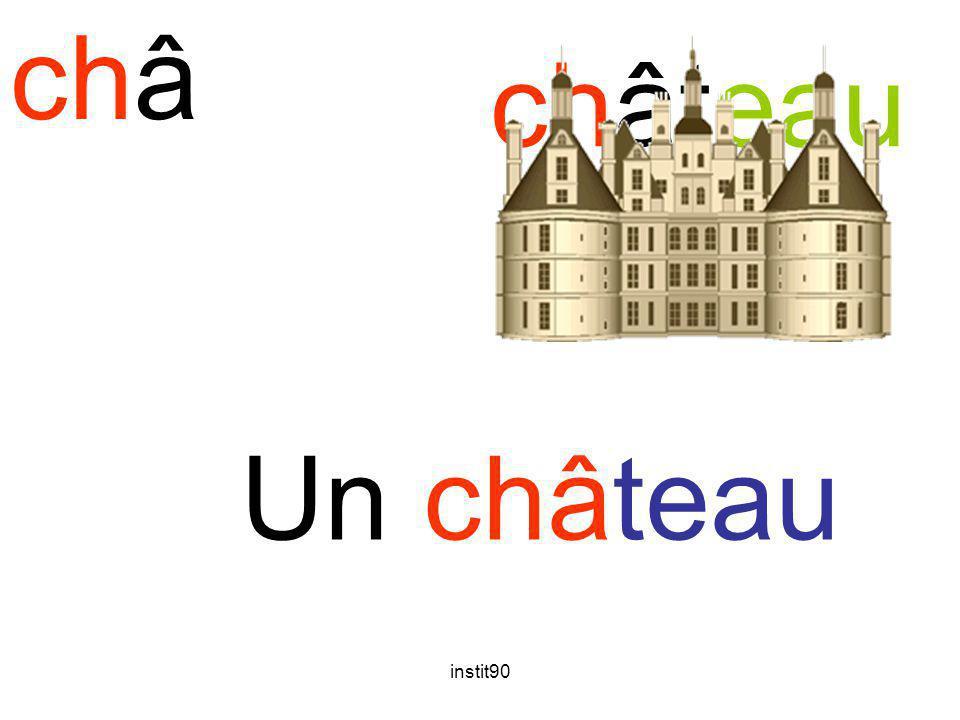châ château Un château instit90
