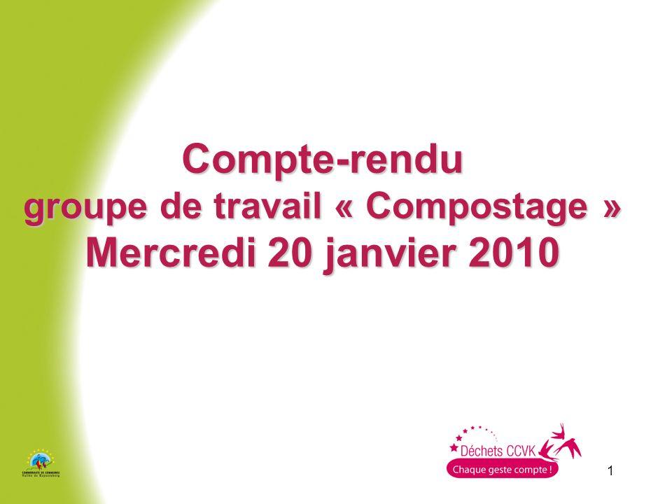 groupe de travail « Compostage » Mercredi 20 janvier 2010