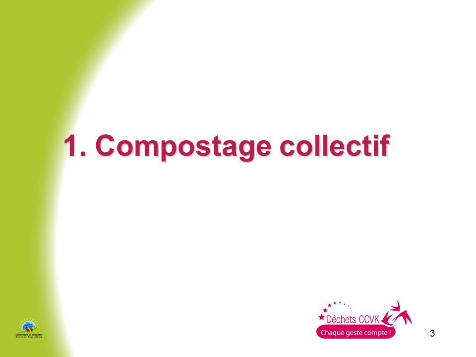 1. Compostage collectif 3 3