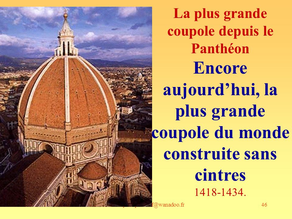 La plus grande coupole depuis le Panthéon