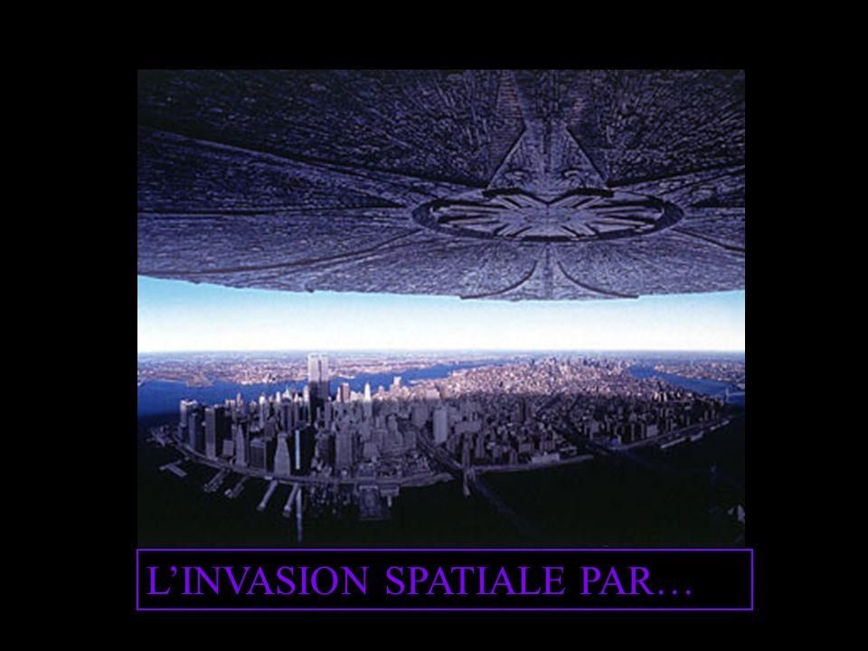 L'INVASION SPATIALE PAR…