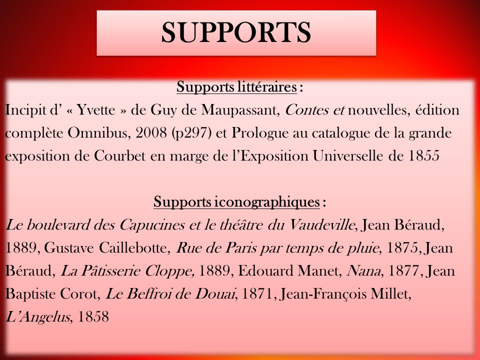 Supports littéraires : Supports iconographiques :
