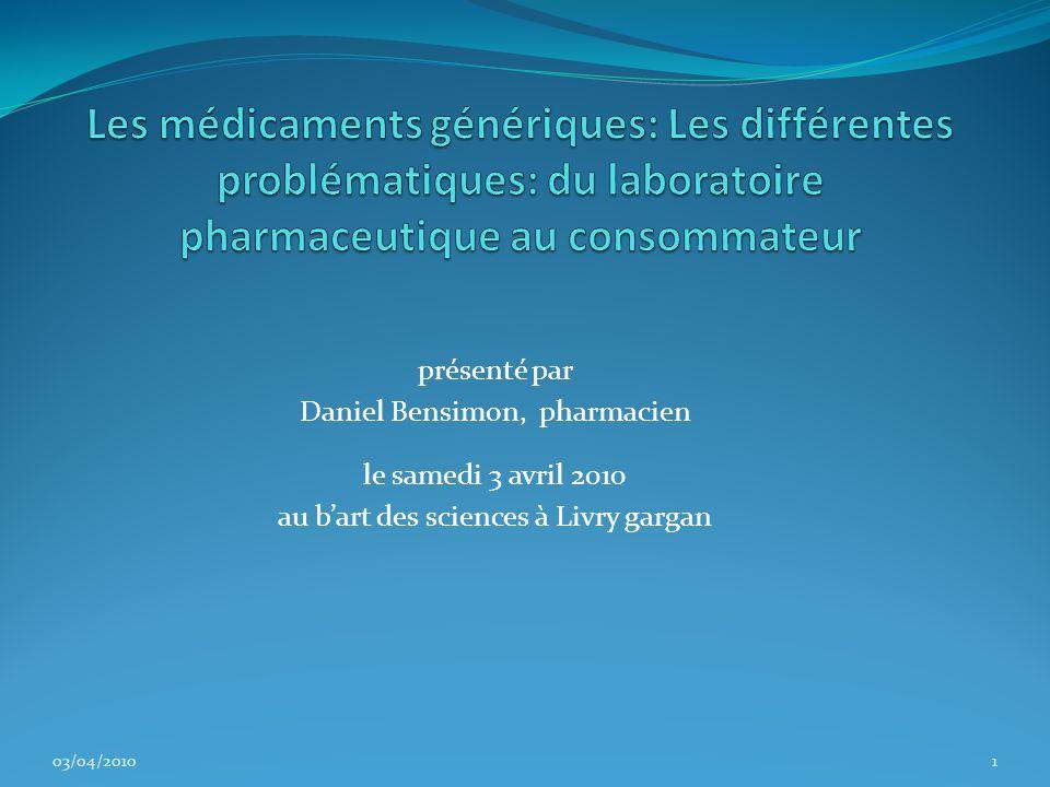 Les médicaments génériques: Les différentes problématiques: du laboratoire pharmaceutique au consommateur