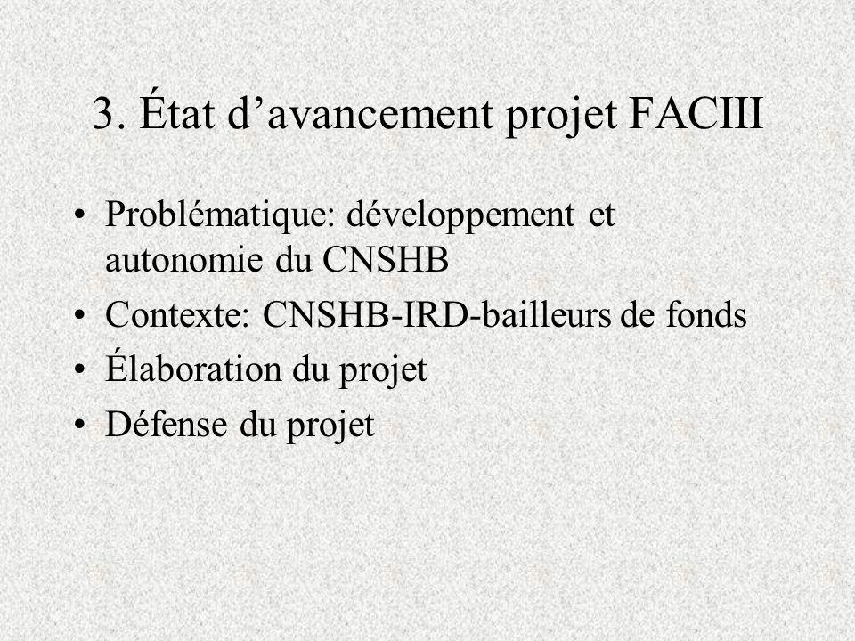 3. État d'avancement projet FACIII