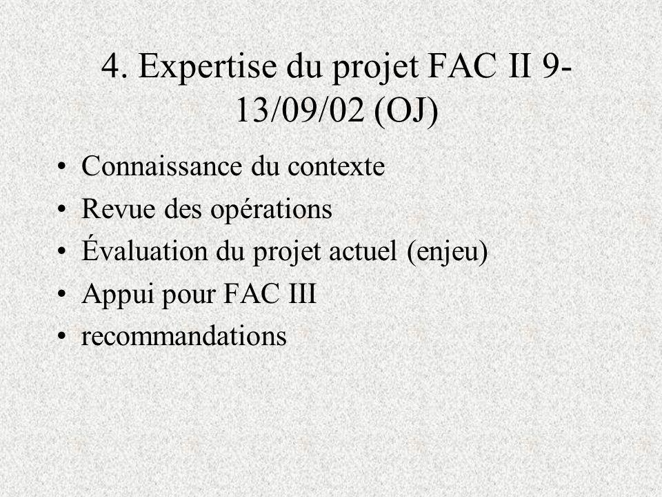 4. Expertise du projet FAC II 9-13/09/02 (OJ)