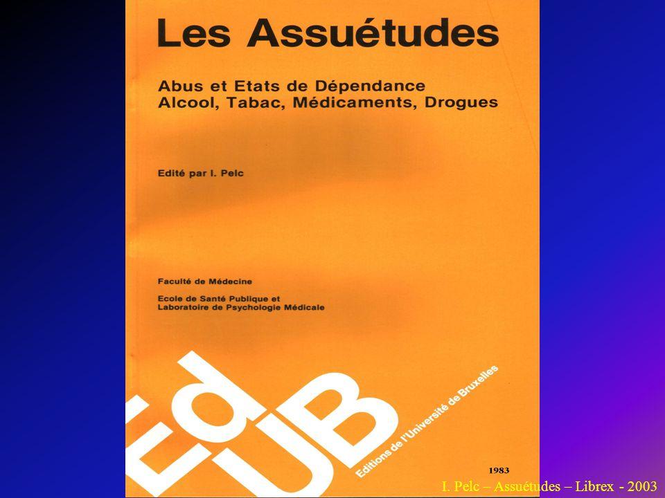 I. Pelc – Assuétudes – Librex - 2003