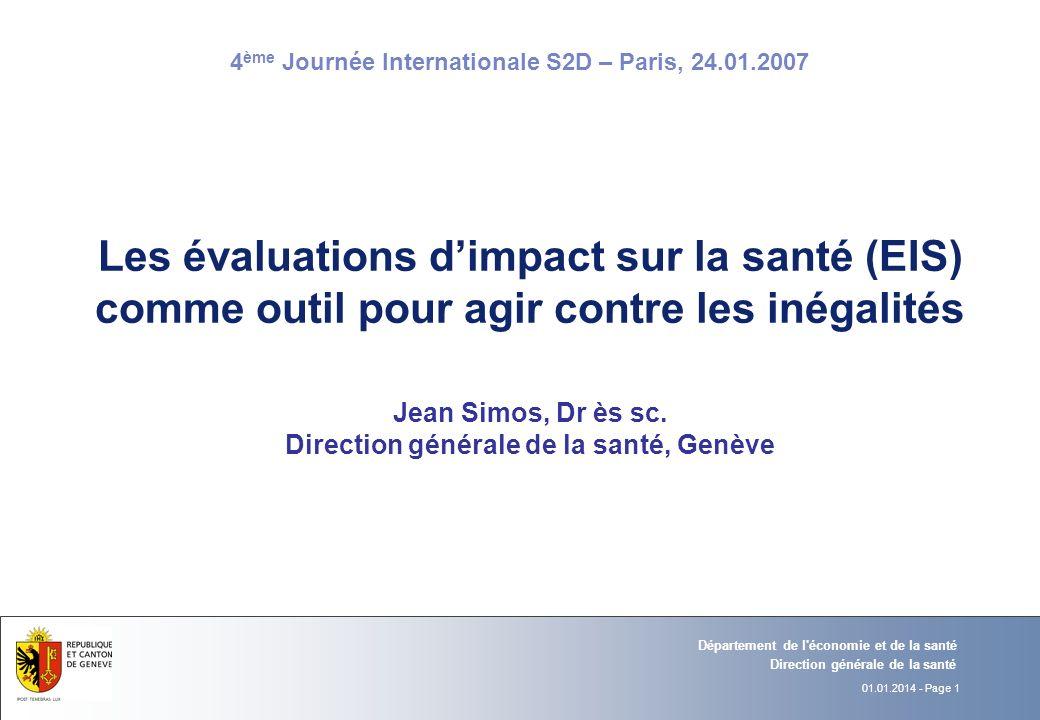 Les évaluations d'impact sur la santé (EIS) comme outil pour agir contre les inégalités Jean Simos, Dr ès sc.