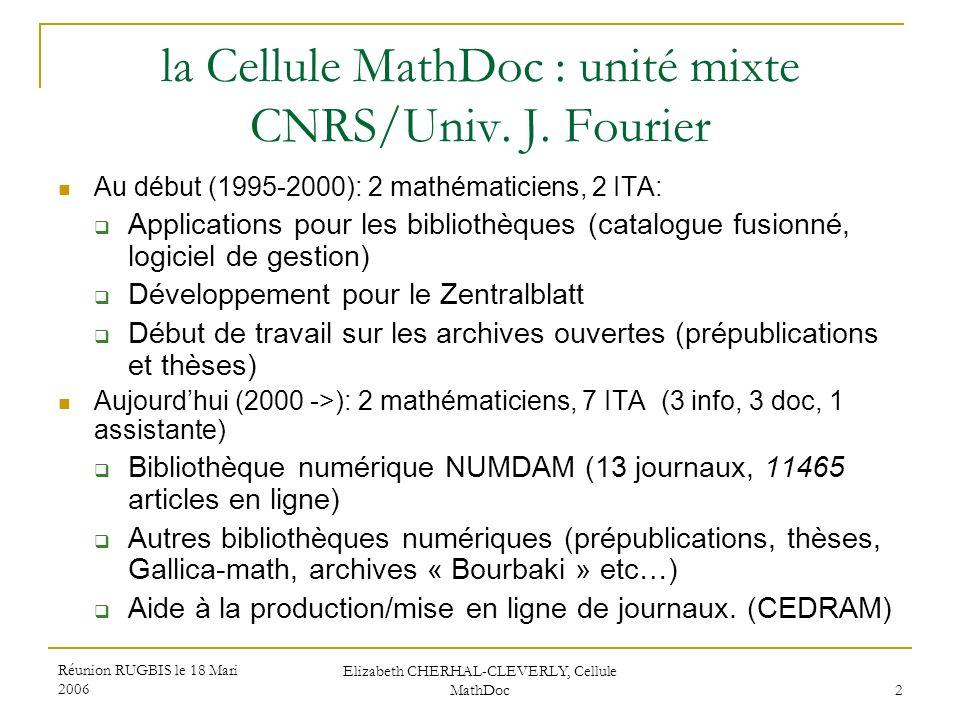 la Cellule MathDoc : unité mixte CNRS/Univ. J. Fourier