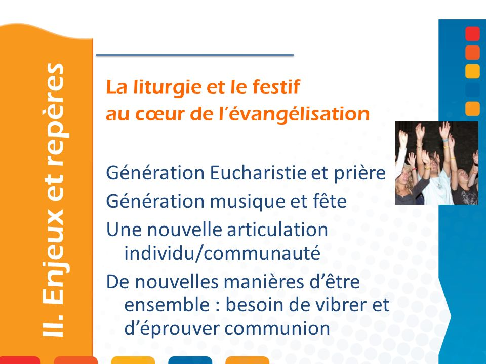 La liturgie et le festif au cœur de l'évangélisation
