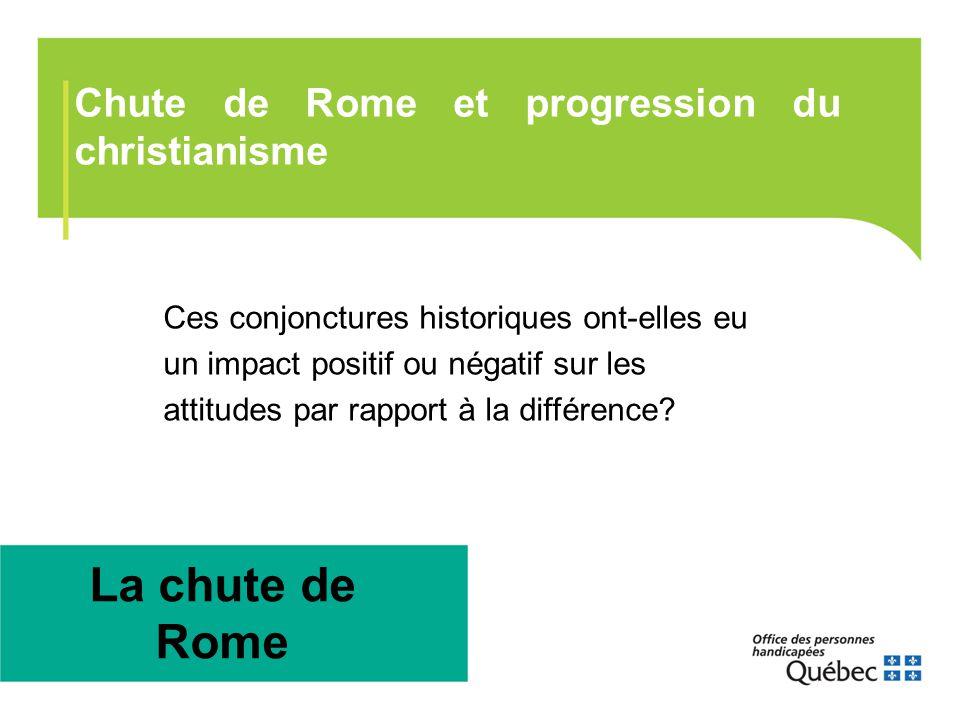 La chute de Rome Chute de Rome et progression du christianisme