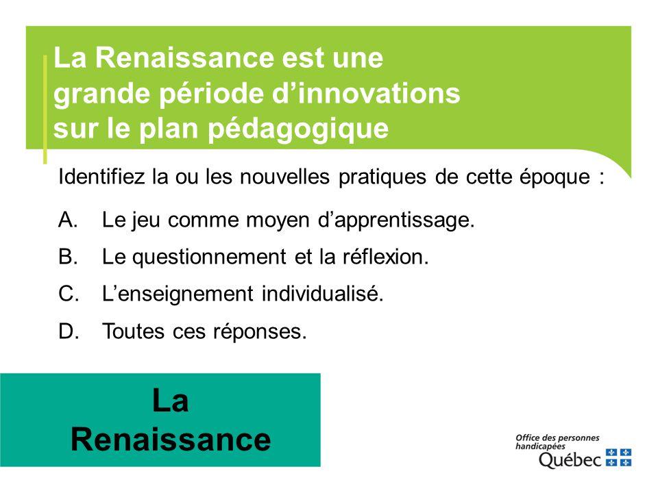 La Renaissance La Renaissance est une grande période d'innovations