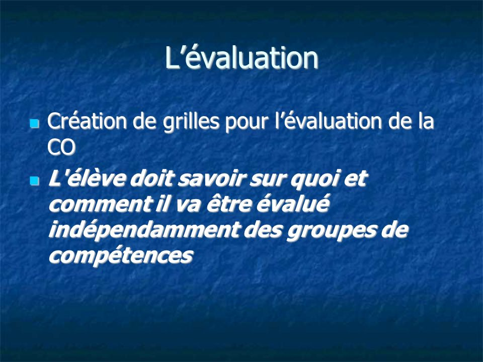 L'évaluation Création de grilles pour l'évaluation de la CO