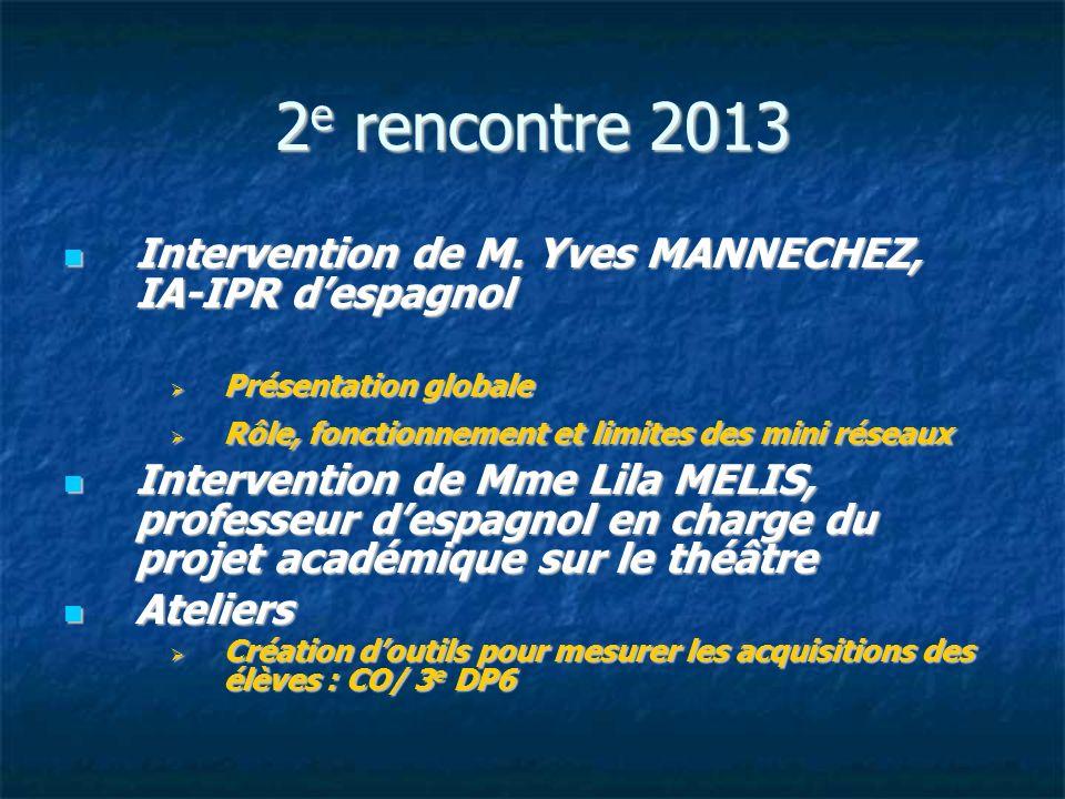 2e rencontre 2013 Intervention de M. Yves MANNECHEZ, IA-IPR d'espagnol