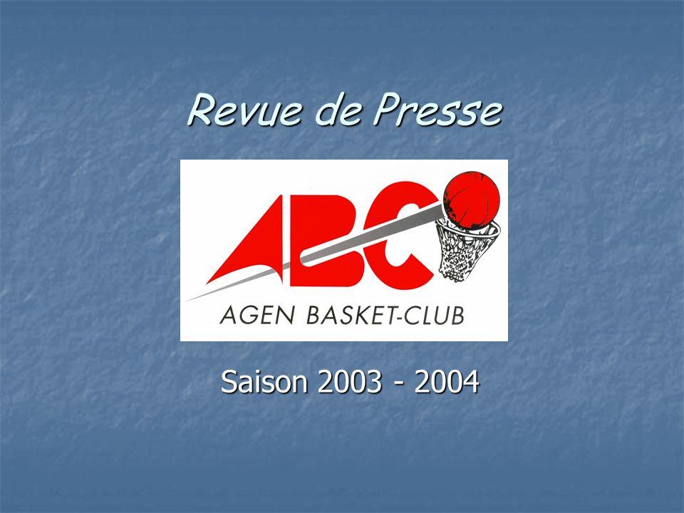 Revue de Presse Saison 2003 - 2004