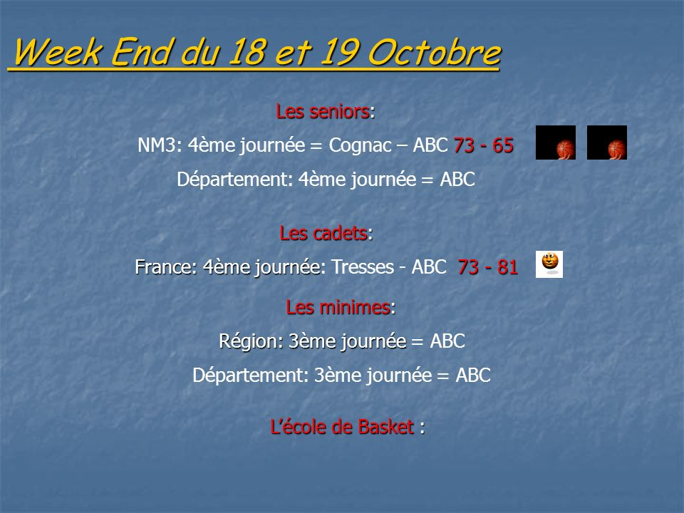 Week End du 18 et 19 Octobre Les seniors: