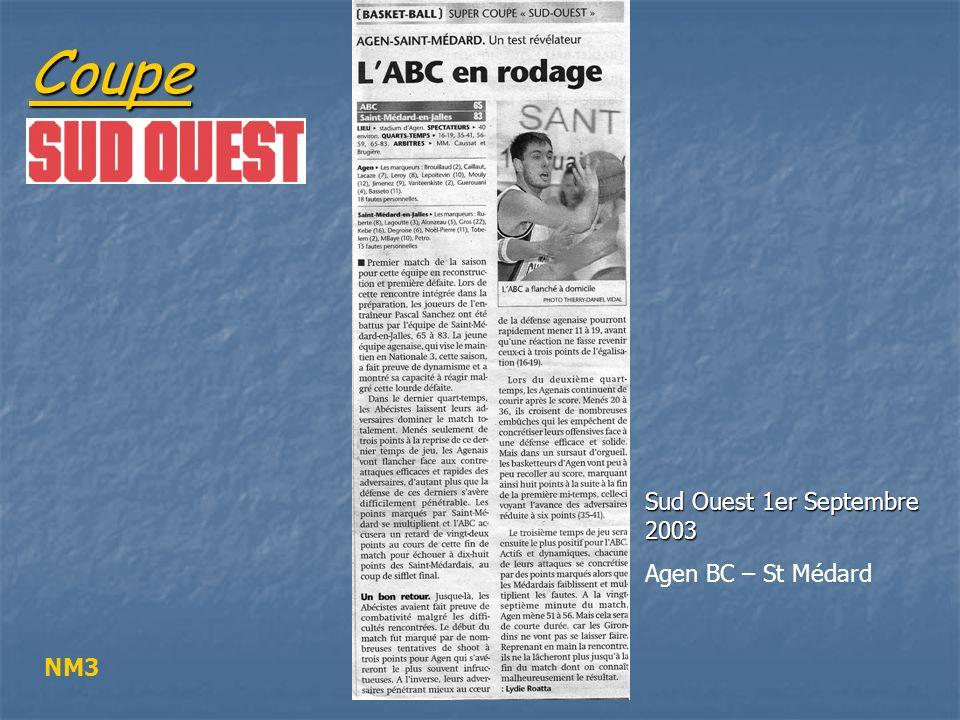 Coupe Sud Ouest 1er Septembre 2003 Agen BC – St Médard NM3