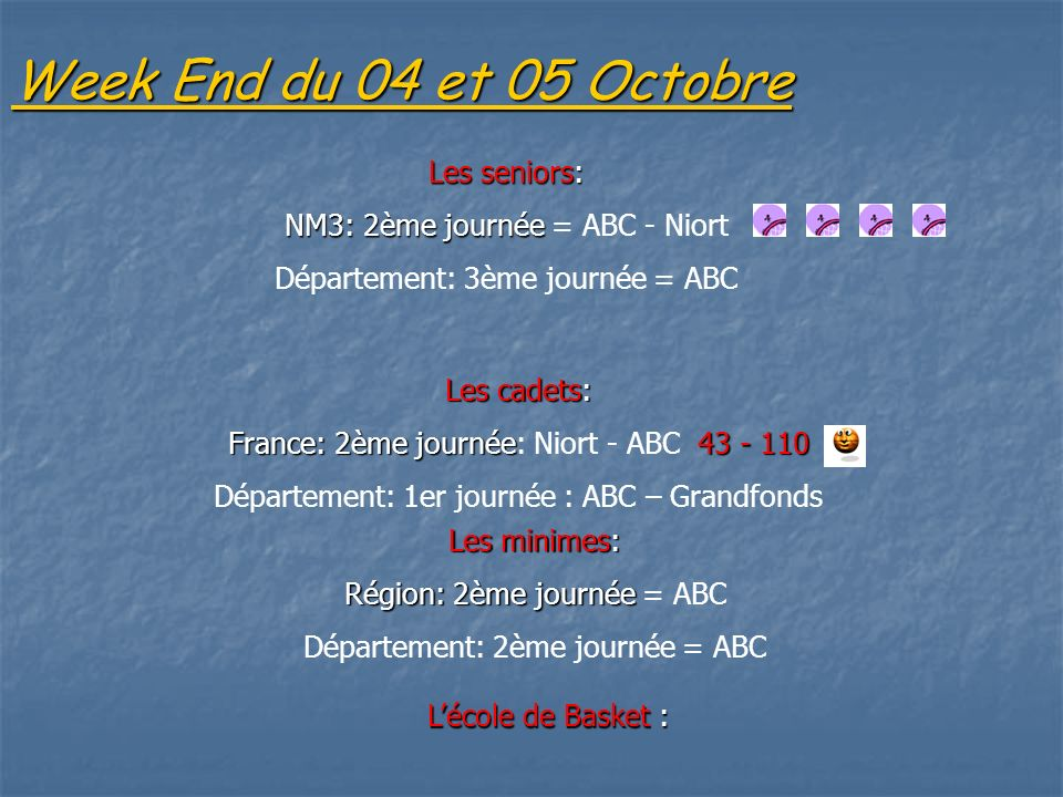 Week End du 04 et 05 Octobre Les seniors: