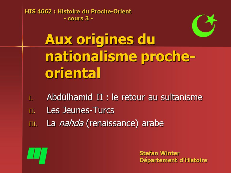 Aux origines du nationalisme proche-oriental