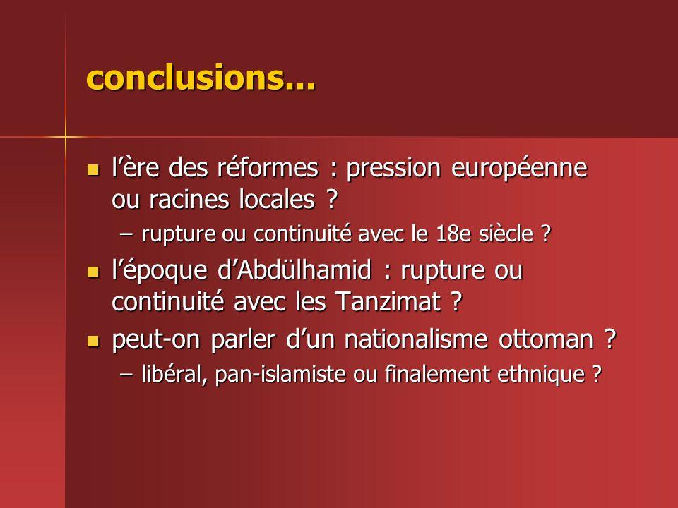 conclusions... l'ère des réformes : pression européenne ou racines locales rupture ou continuité avec le 18e siècle