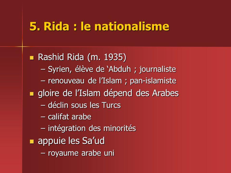 5. Rida : le nationalisme appuie les Sa'ud Rashid Rida (m. 1935)