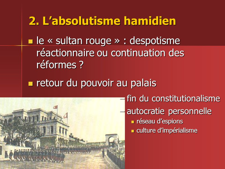 2. L'absolutisme hamidien