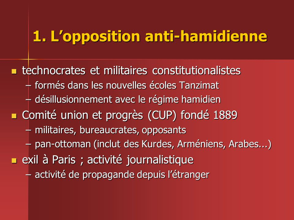 1. L'opposition anti-hamidienne