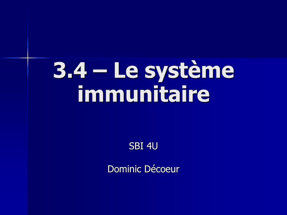 3.4 – Le système immunitaire