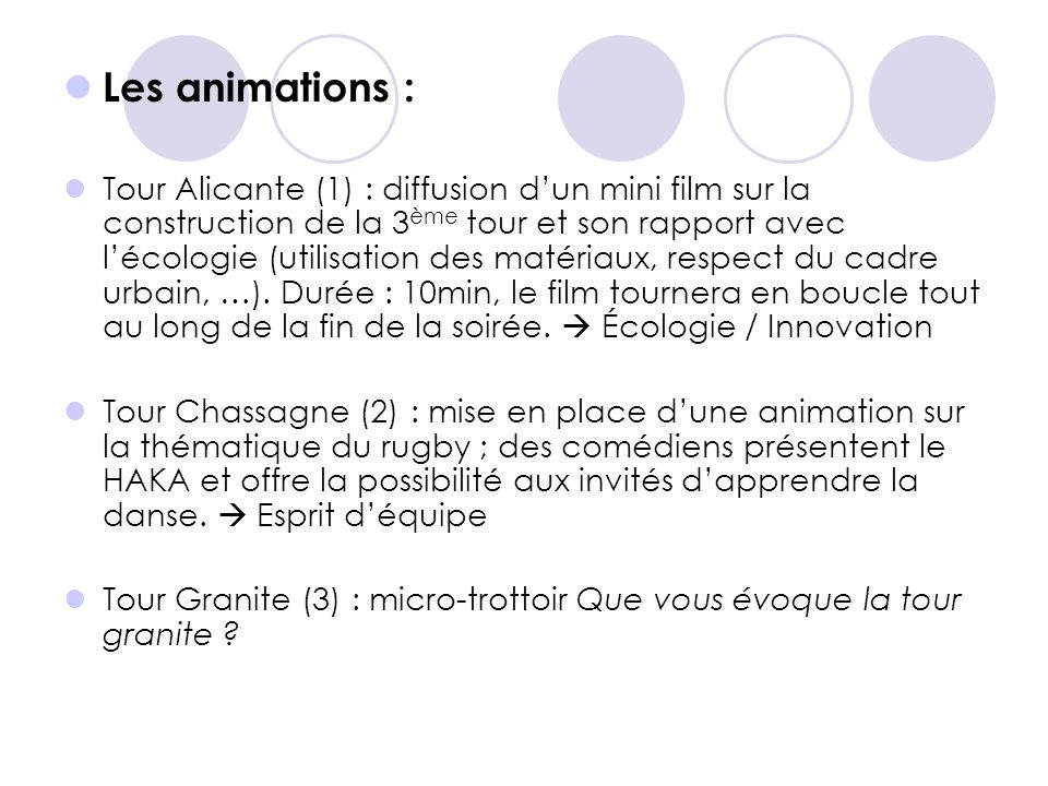 Les animations :