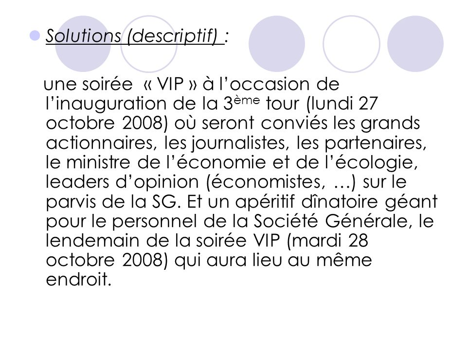 Solutions (descriptif) :