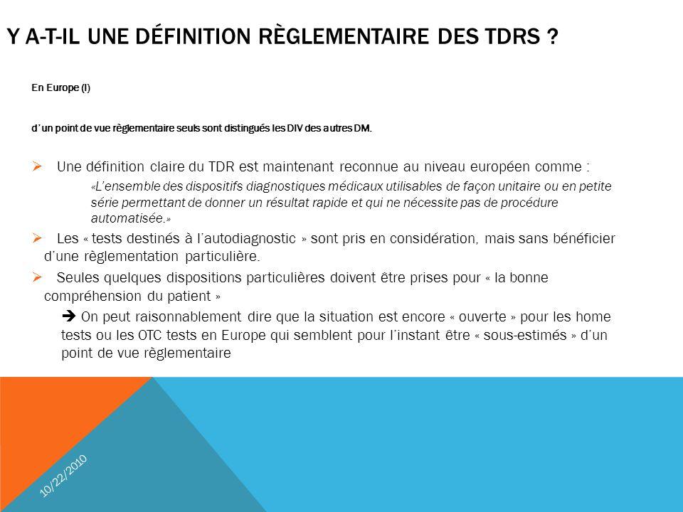 Y a-t-il une définition règlementaire des TDRs