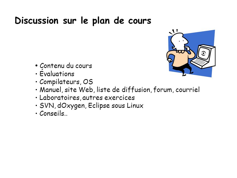 Discussion sur le plan de cours