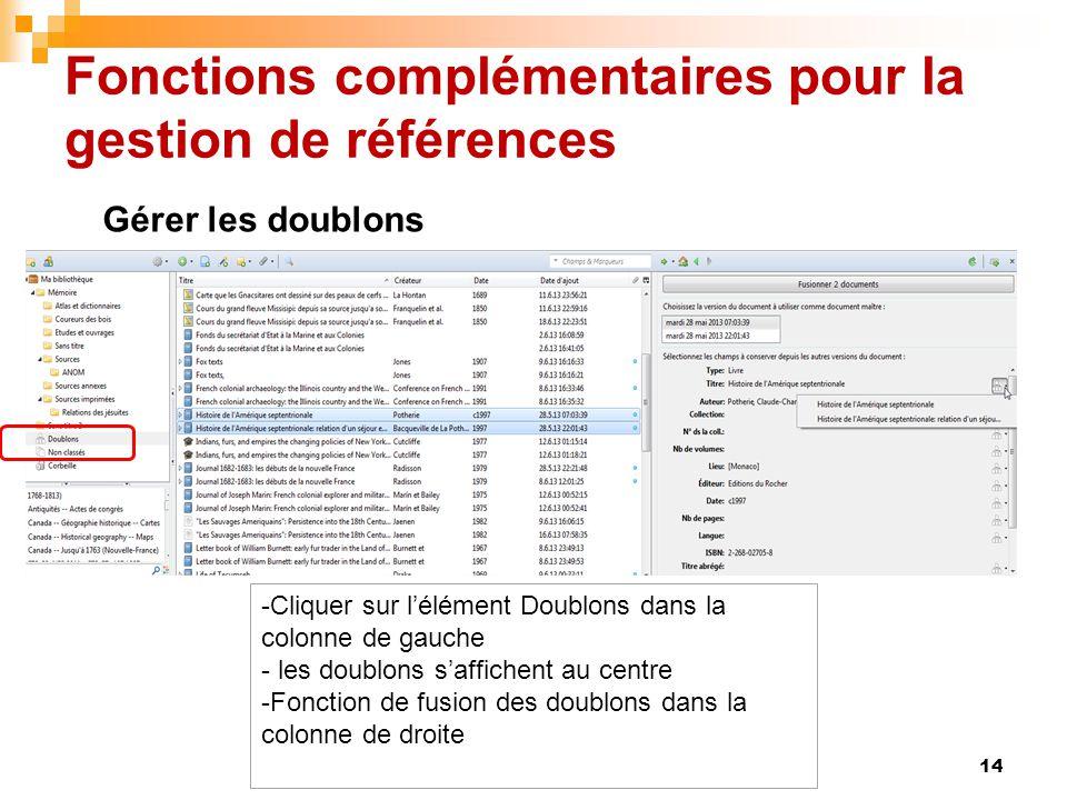 Fonctions complémentaires pour la gestion de références