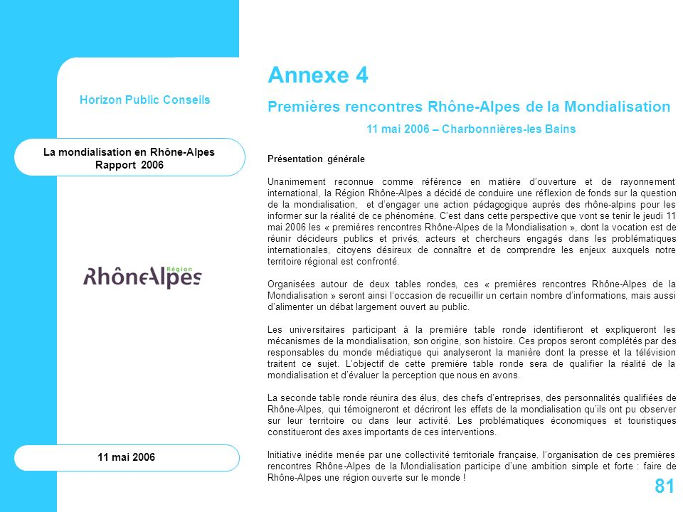 11 mai 2006 – Charbonnières-les Bains La mondialisation en Rhône-Alpes