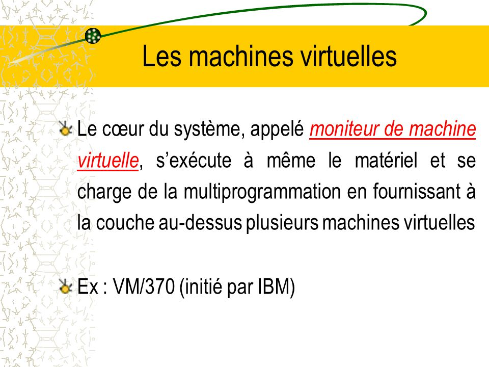 Les machines virtuelles