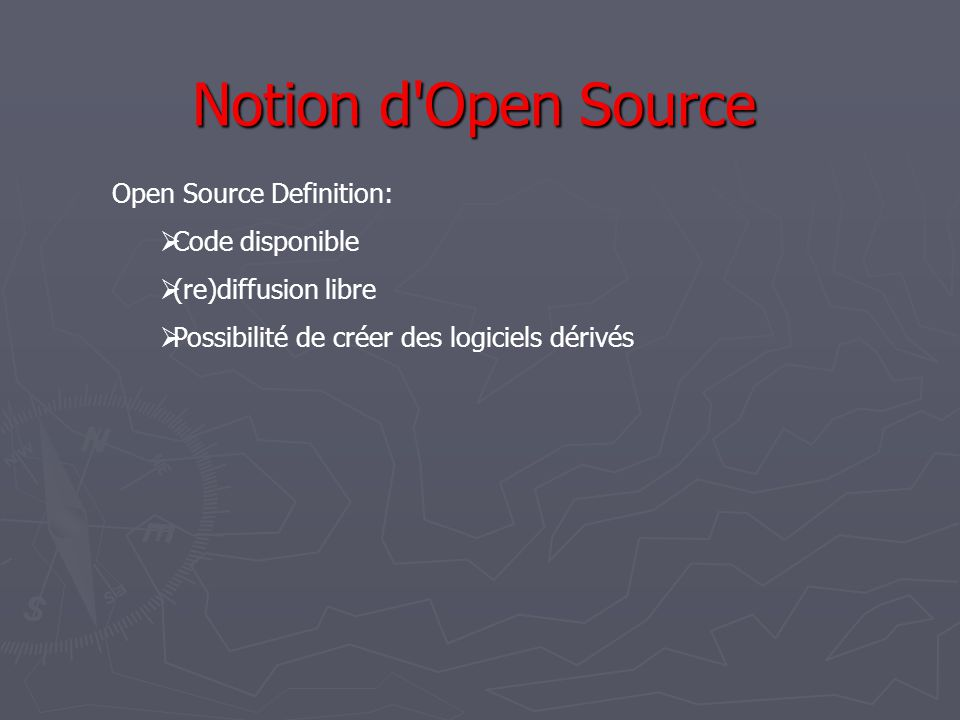 Notion d Open Source Open Source Definition: Code disponible
