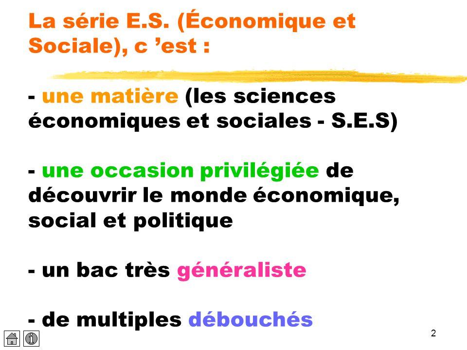 La série E.S.