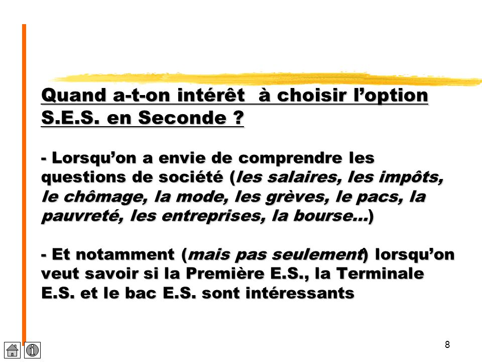 Quand a-t-on intérêt à choisir l'option S. E. S. en Seconde