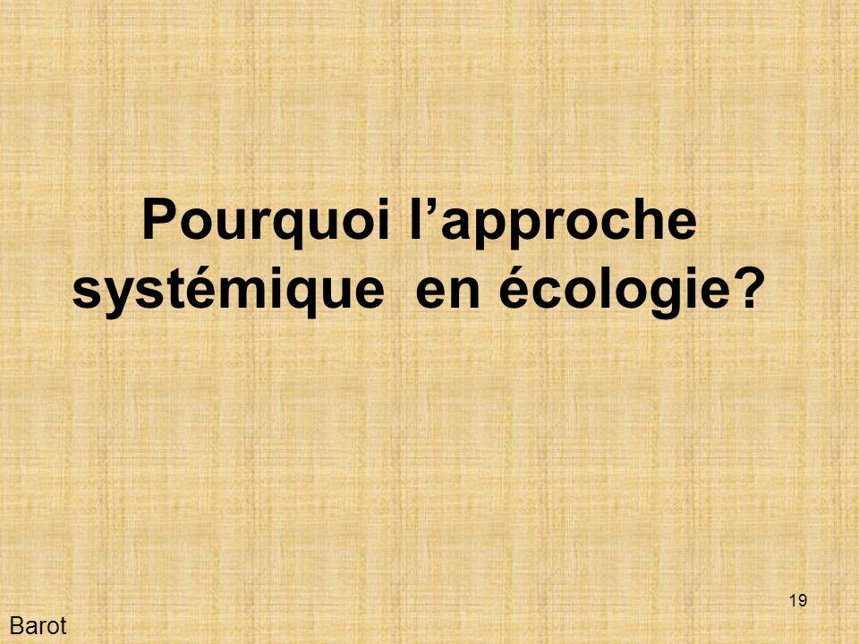 Pourquoi l'approche systémique en écologie
